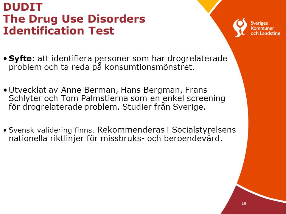 DUDIT The Drug Use Disorders Identification Test