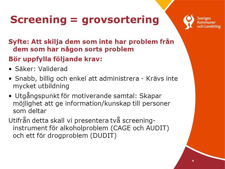 Screening = grovsortering