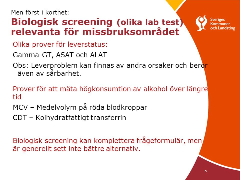 Olika prover för leverstatus: Gamma-GT, ASAT och ALAT