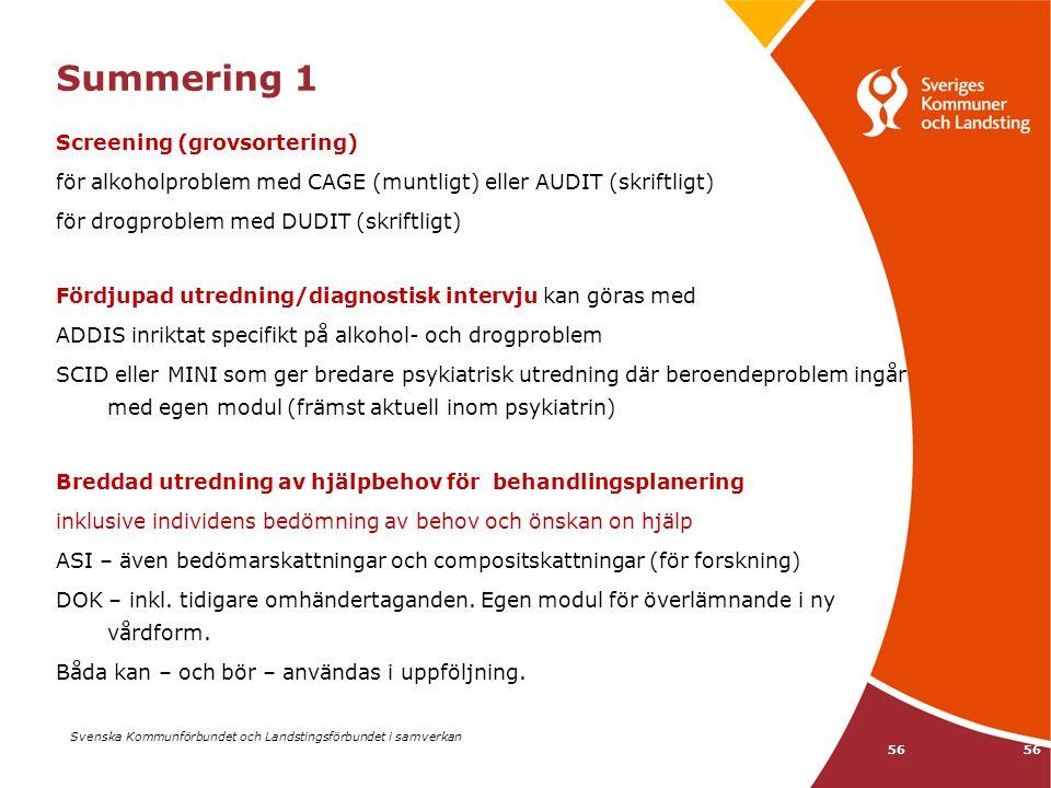 Summering 1 Screening (grovsortering)