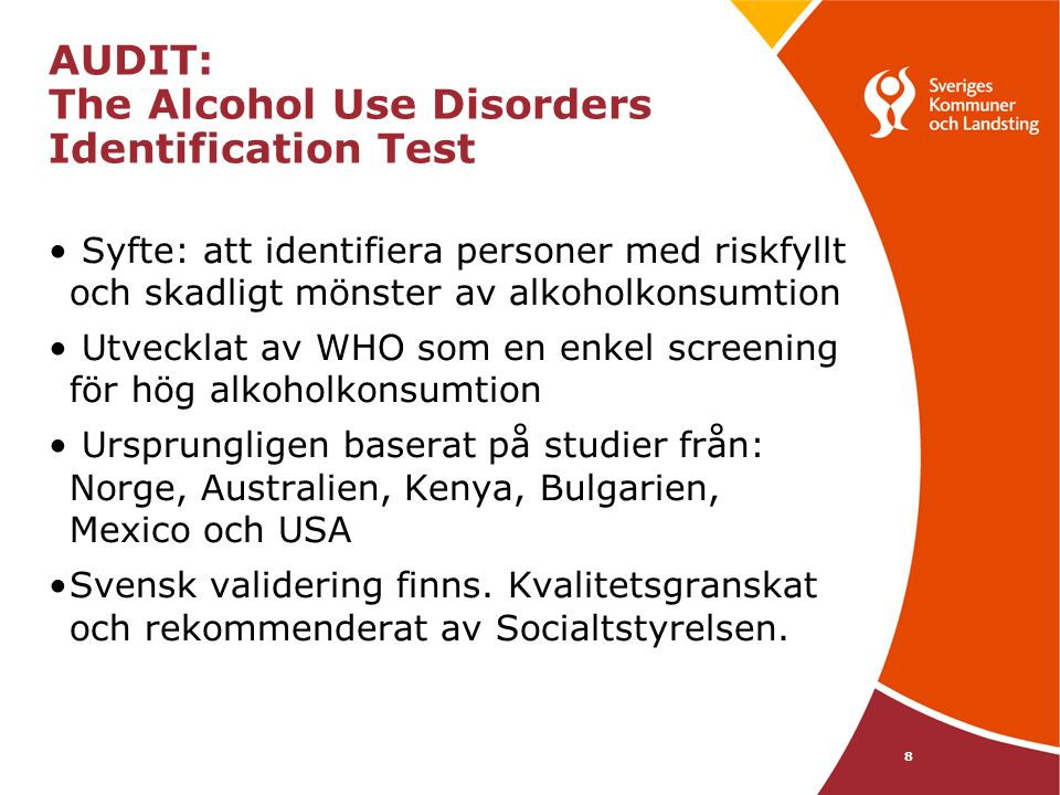 AUDIT: The Alcohol Use Disorders Identification Test