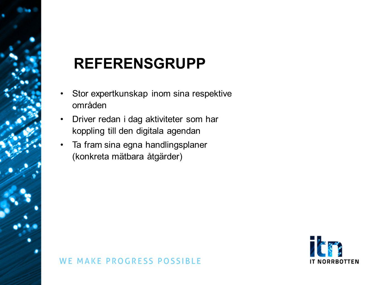 REFERENSGRUPP Stor expertkunskap inom sina respektive områden