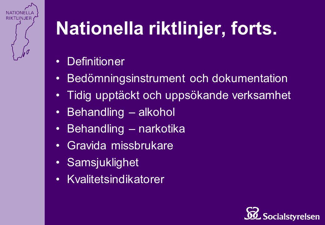 Nationella riktlinjer, forts.