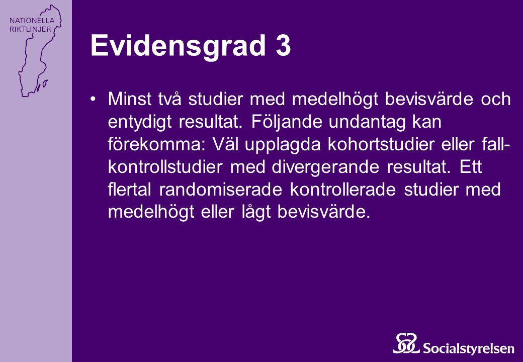 Evidensgrad 3