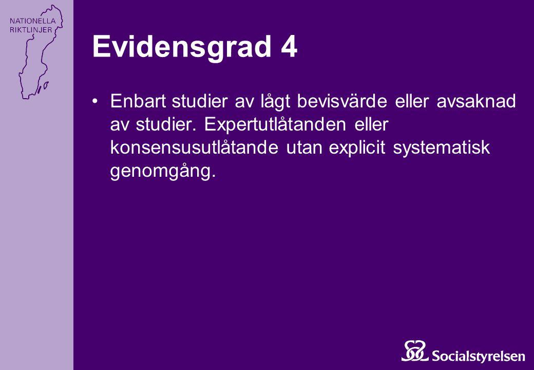 Evidensgrad 4