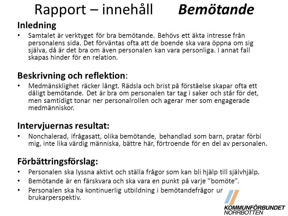 Rapport – innehåll Bemötande