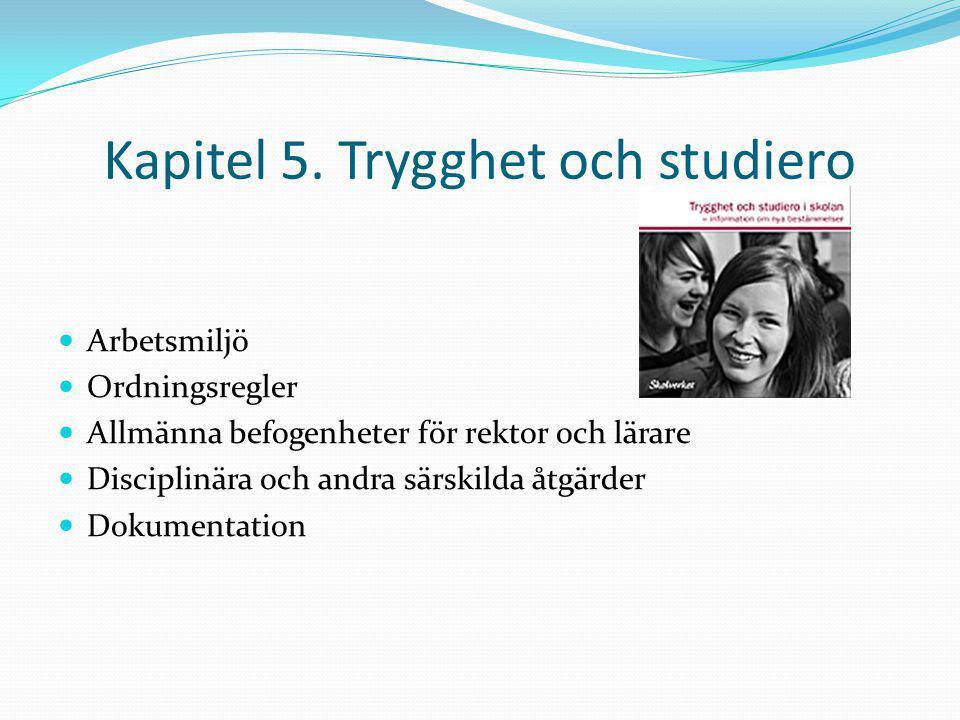 Kapitel 5. Trygghet och studiero