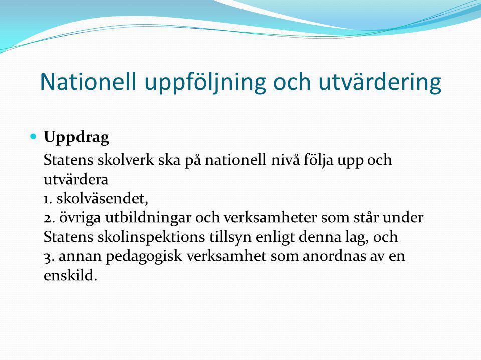 Nationell uppföljning och utvärdering