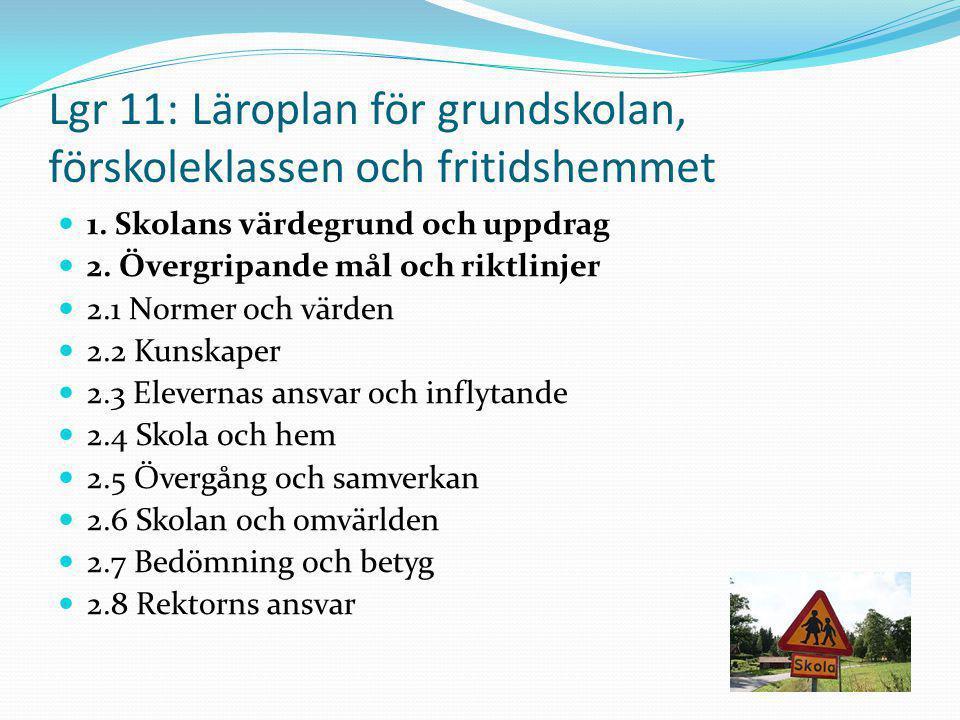 Lgr 11: Läroplan för grundskolan, förskoleklassen och fritidshemmet