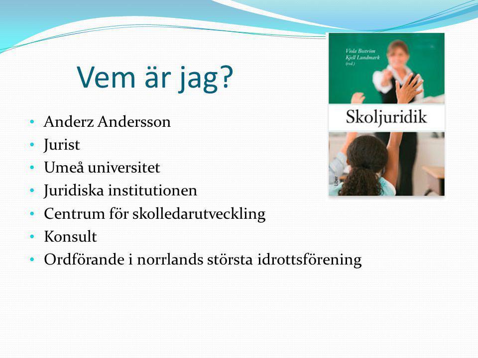 Vem är jag Anderz Andersson Jurist Umeå universitet