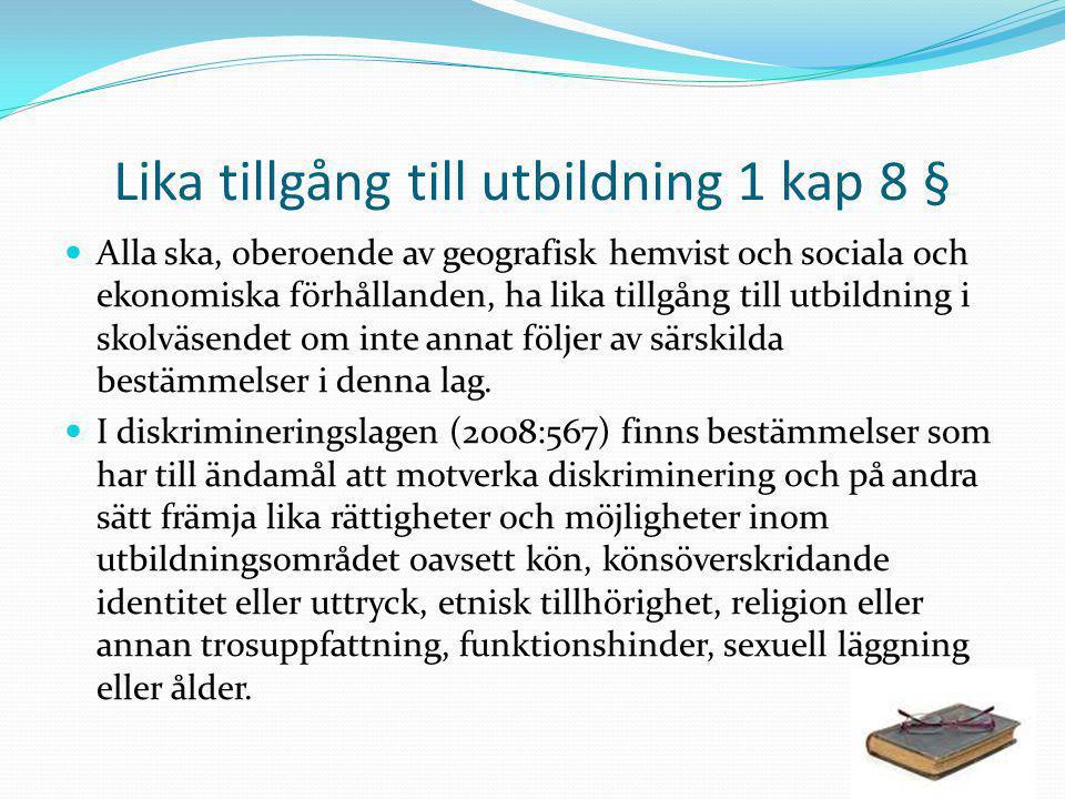 Lika tillgång till utbildning 1 kap 8 §