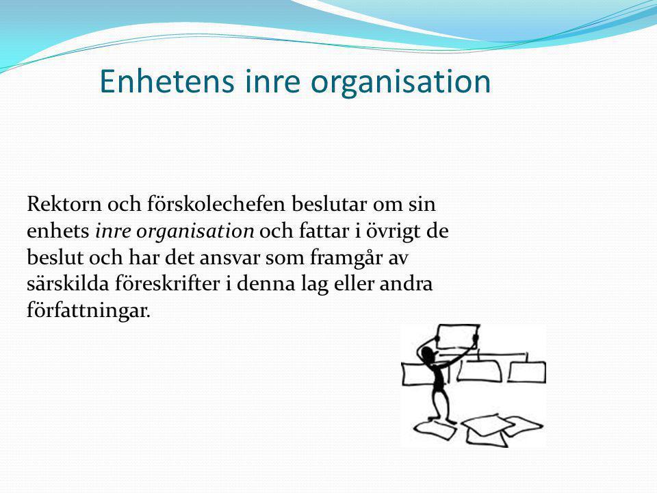 Enhetens inre organisation