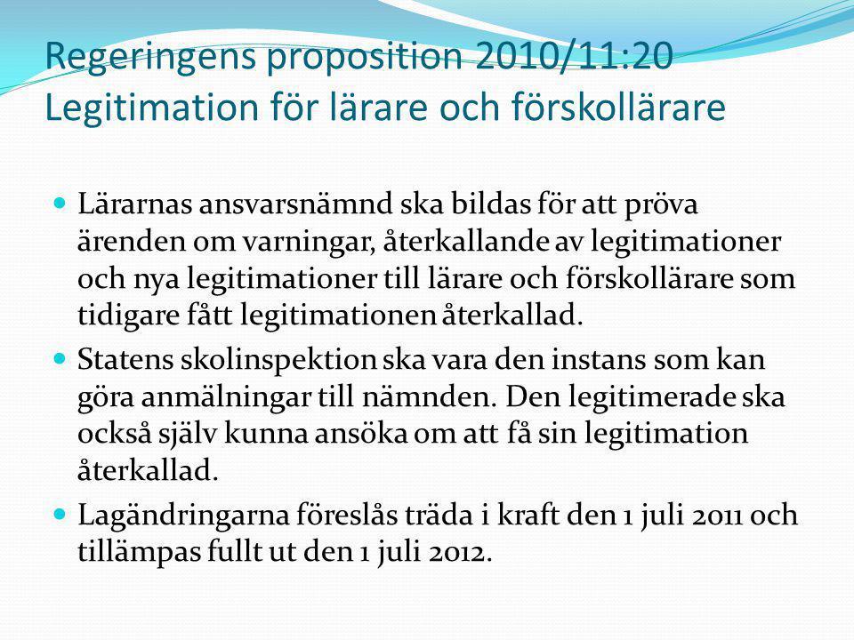 Regeringens proposition 2010/11:20 Legitimation för lärare och förskollärare