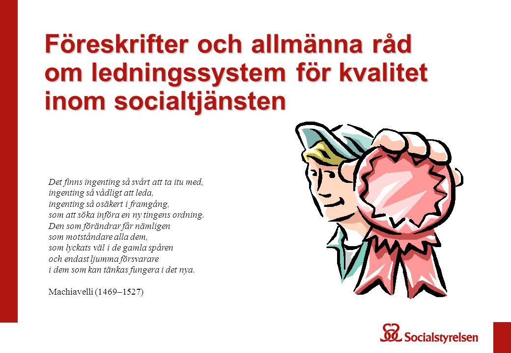 Föreskrifter och allmänna råd om ledningssystem för kvalitet inom socialtjänsten