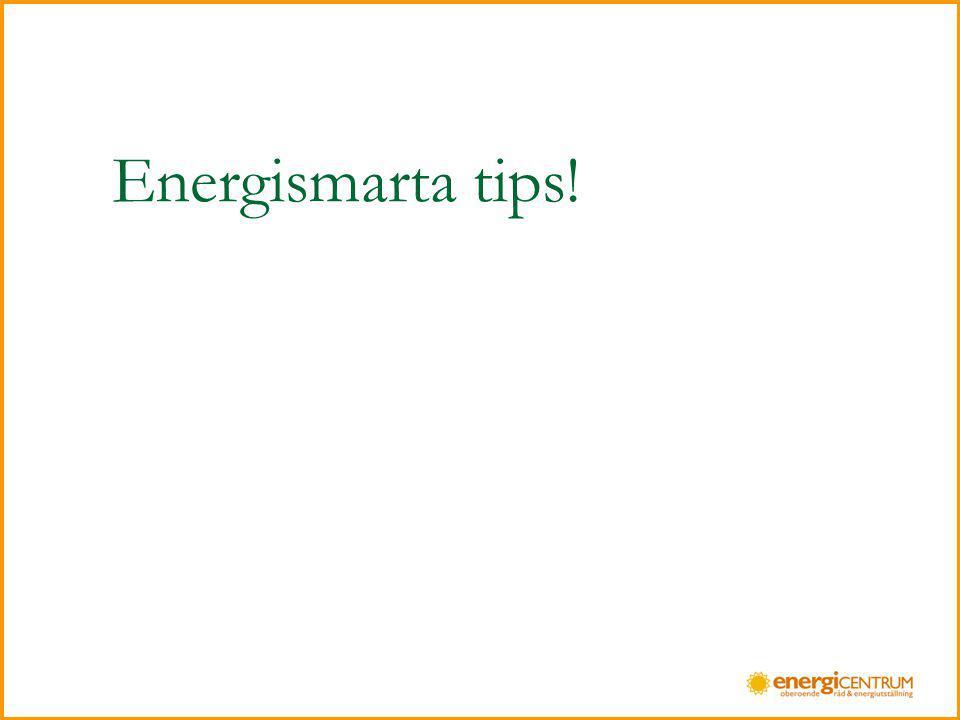 Energismarta tips!