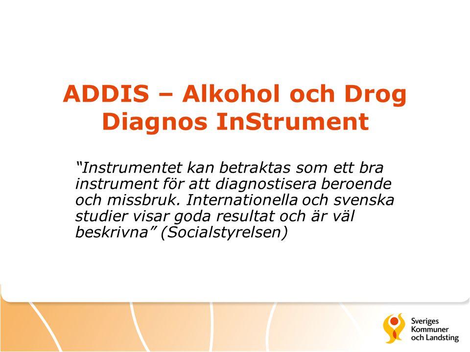 ADDIS – Alkohol och Drog Diagnos InStrument