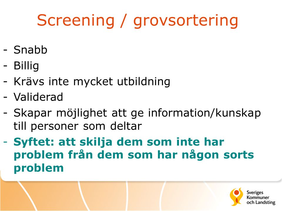 Screening / grovsortering