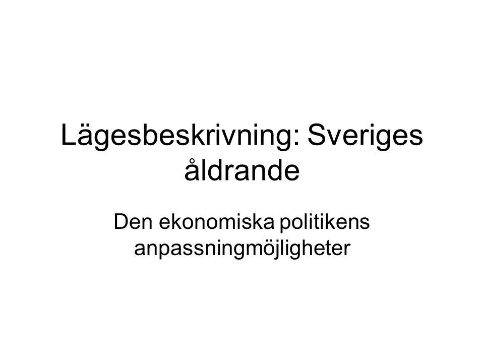 Lägesbeskrivning: Sveriges åldrande