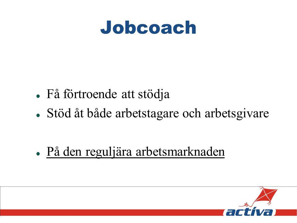 Jobcoach Få förtroende att stödja