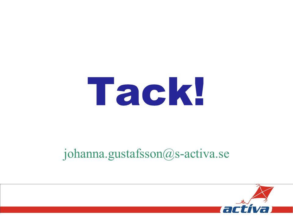 Tack! johanna.gustafsson@s-activa.se