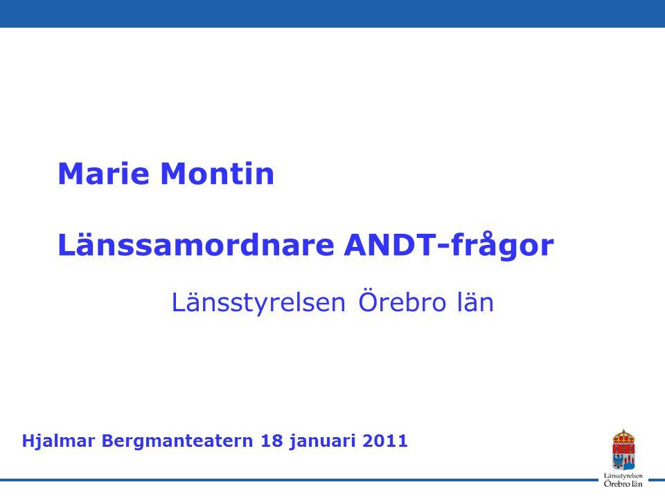 Marie Montin Länssamordnare ANDT-frågor
