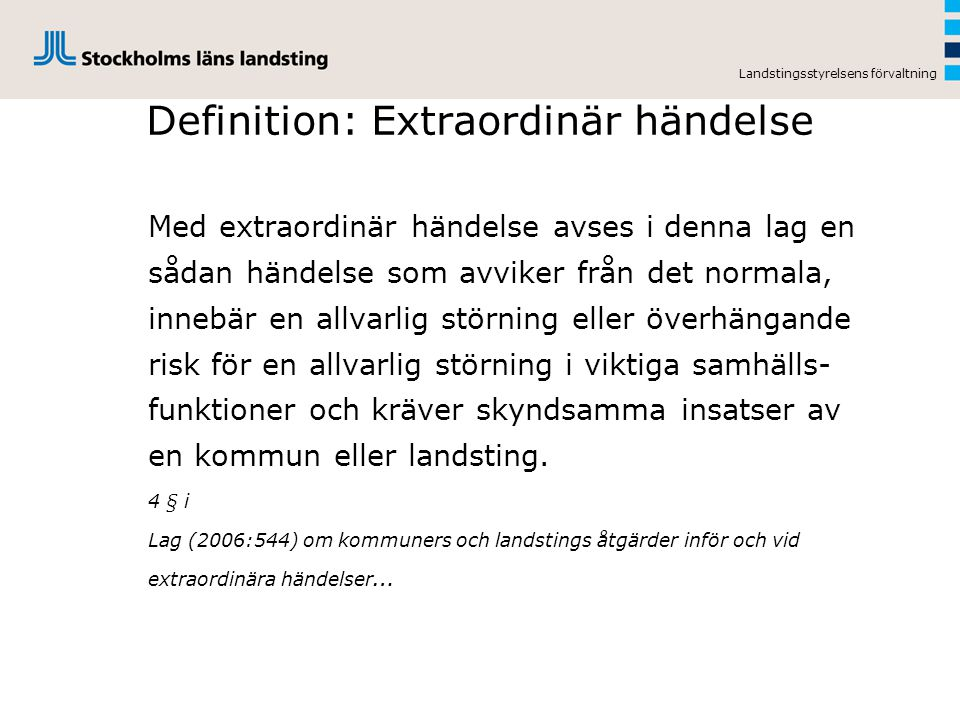 Definition: Extraordinär händelse