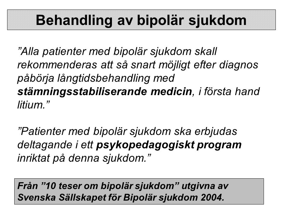 Behandling av bipolär sjukdom