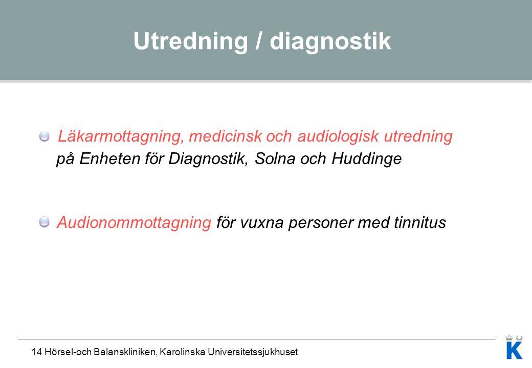 Utredning / diagnostik