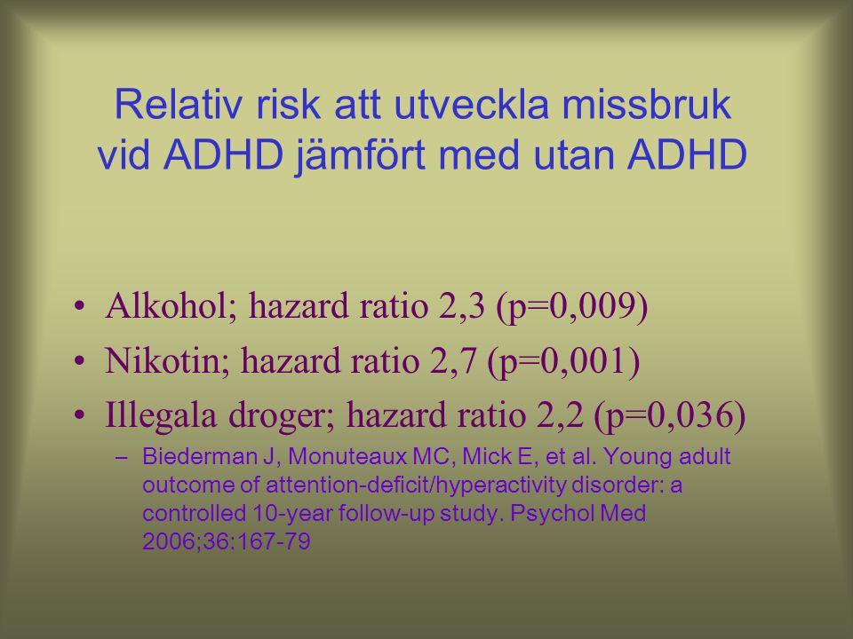 Relativ risk att utveckla missbruk vid ADHD jämfört med utan ADHD