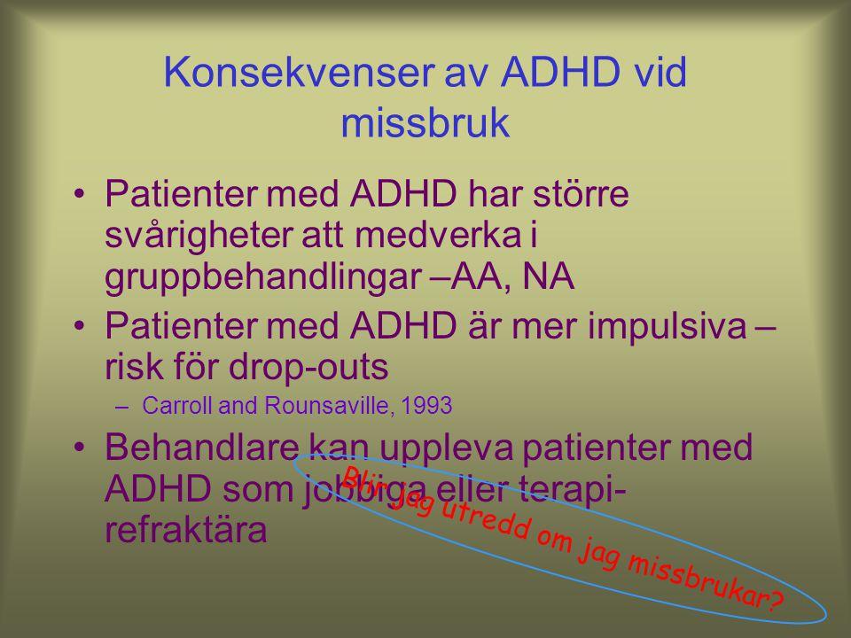Konsekvenser av ADHD vid missbruk