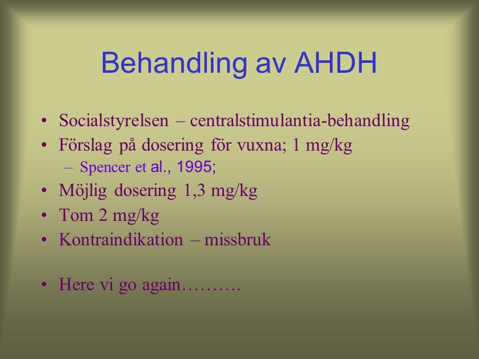 Behandling av AHDH Socialstyrelsen – centralstimulantia-behandling