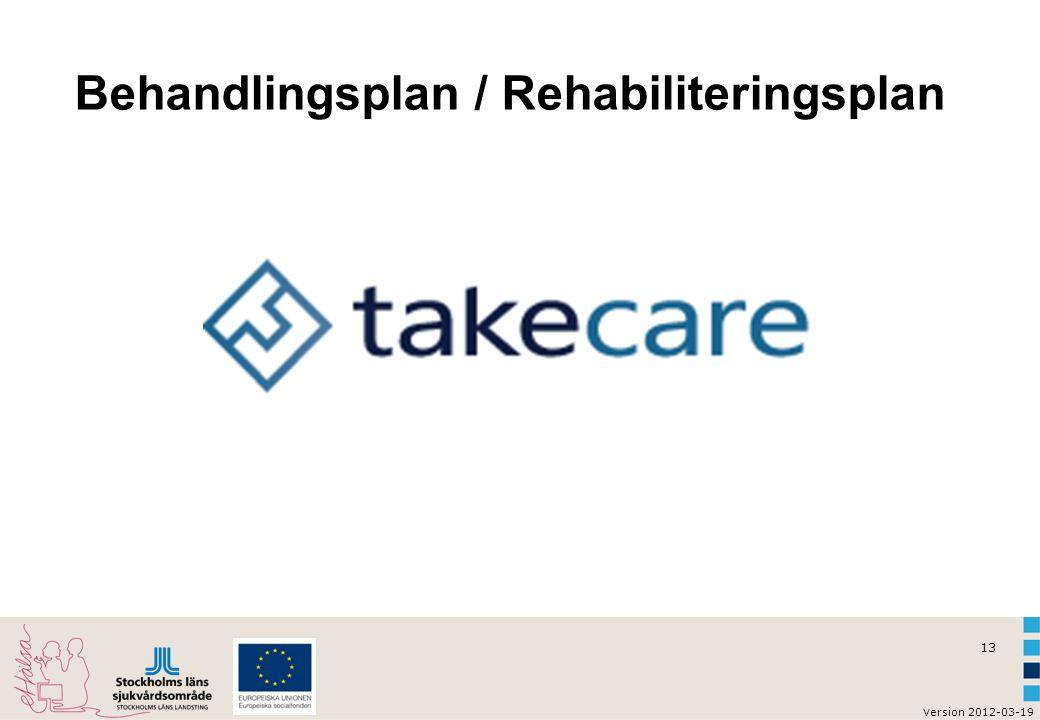 Behandlingsplan / Rehabiliteringsplan