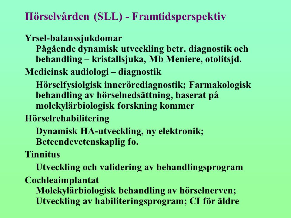 Hörselvården (SLL) - Framtidsperspektiv