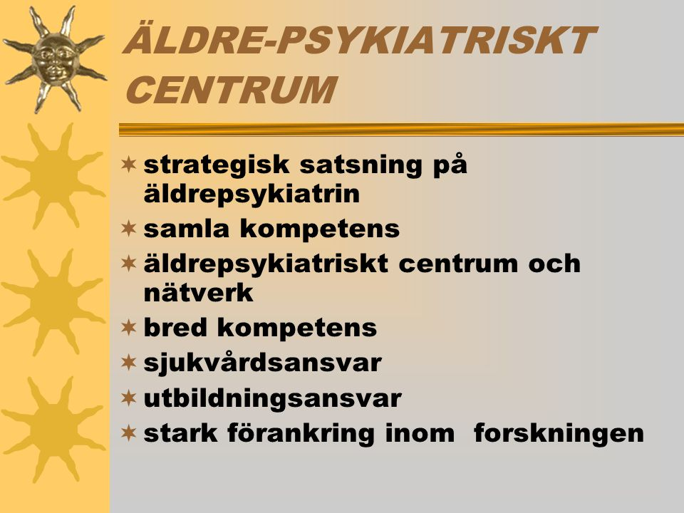 ÄLDRE-PSYKIATRISKT CENTRUM