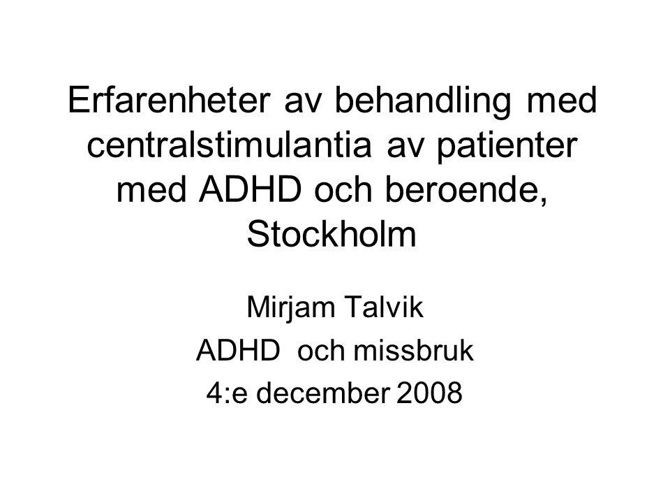Mirjam Talvik ADHD och missbruk 4:e december 2008