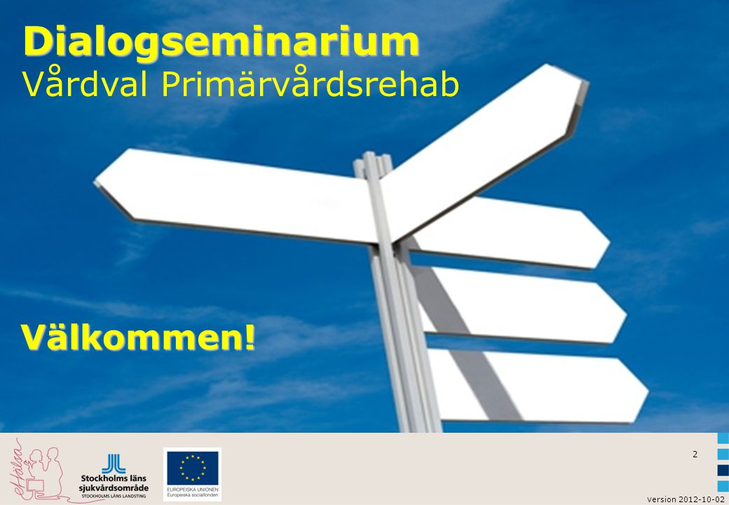 Dialogseminarium Vårdval Primärvårdsrehab