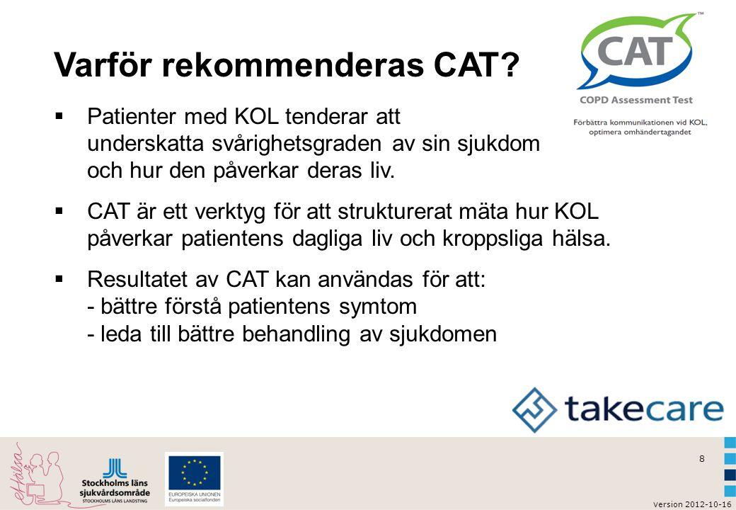 Varför rekommenderas CAT