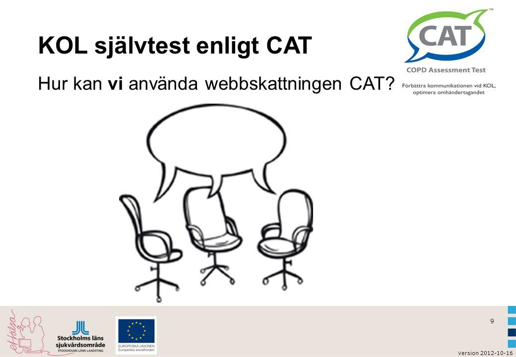 KOL självtest enligt CAT