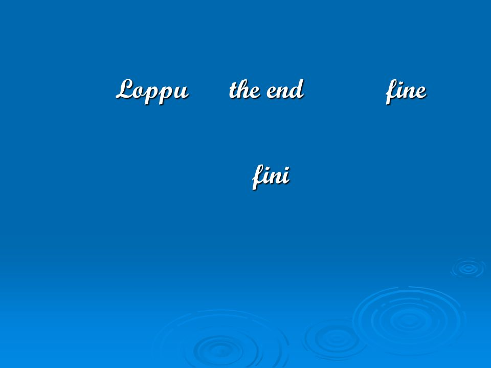 Loppu the end fine fini
