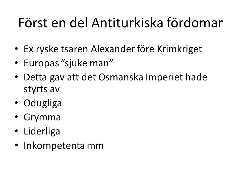 Först en del Antiturkiska fördomar