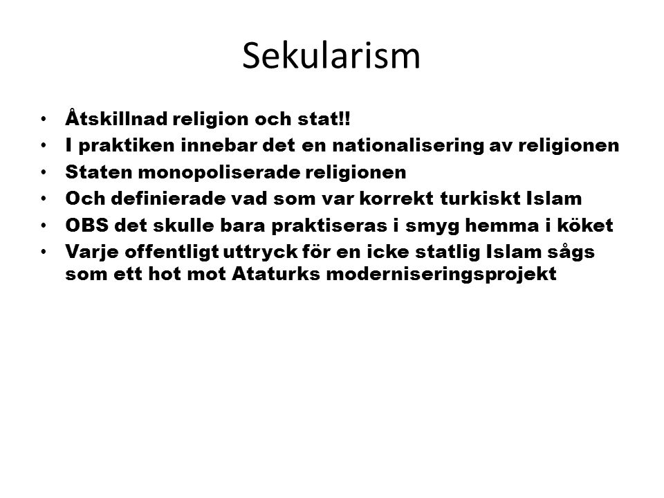 Sekularism Åtskillnad religion och stat!!