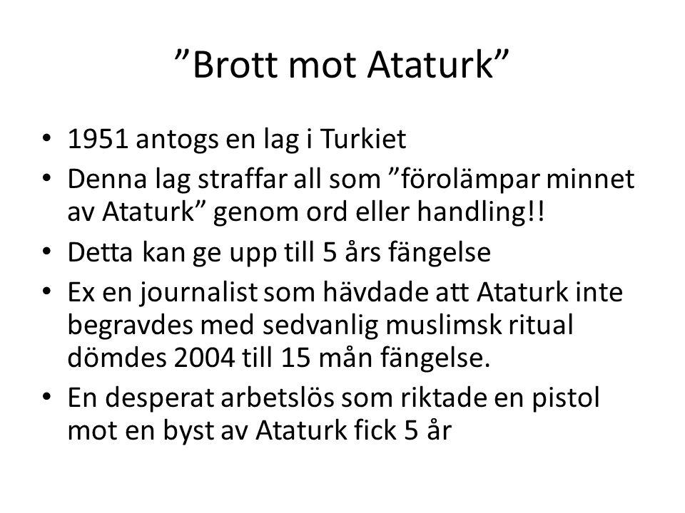 Brott mot Ataturk 1951 antogs en lag i Turkiet