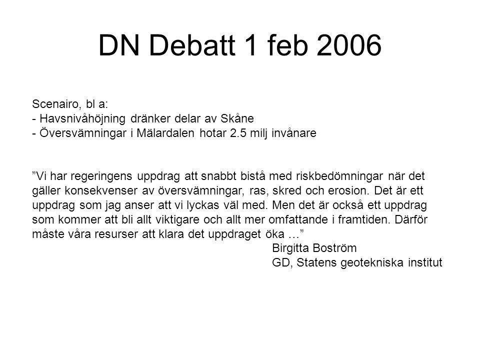 DN Debatt 1 feb 2006 Scenairo, bl a: