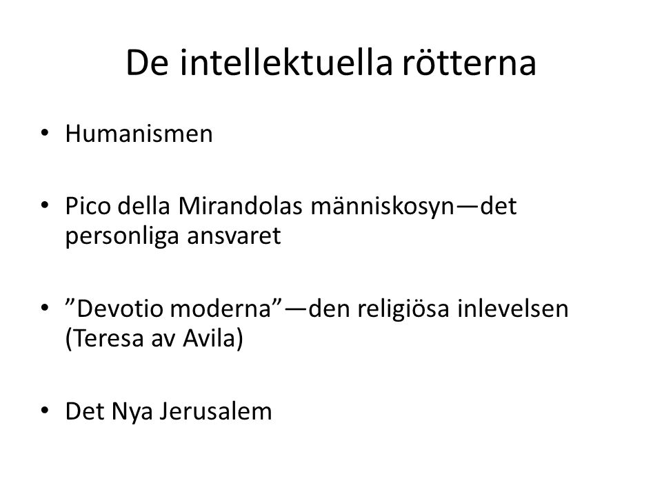 De intellektuella rötterna