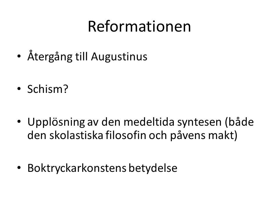 Reformationen Återgång till Augustinus Schism
