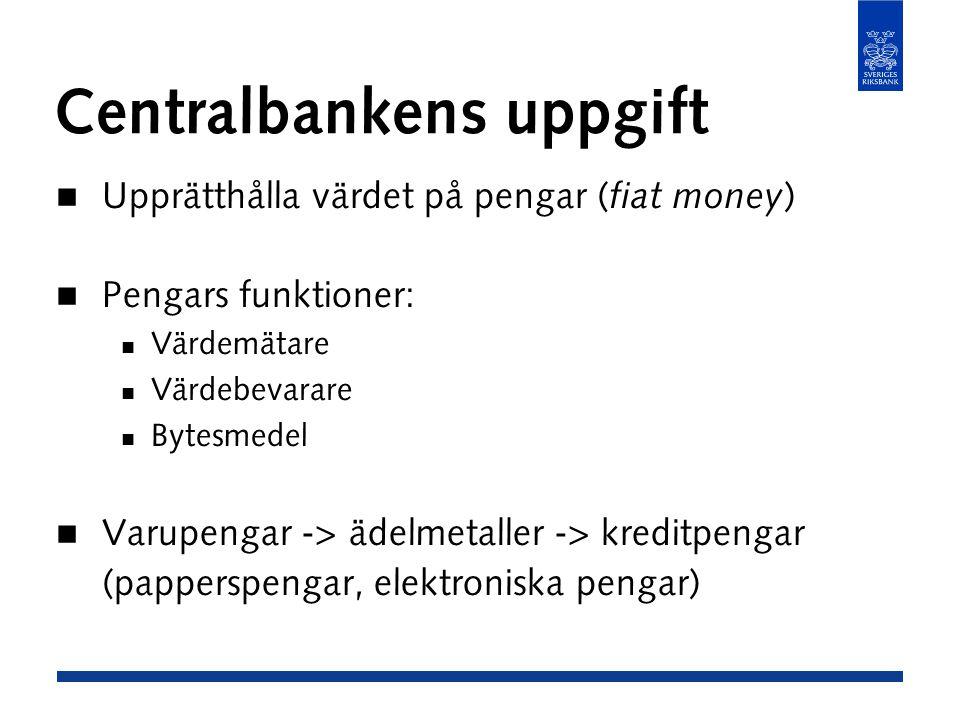 Centralbankens uppgift