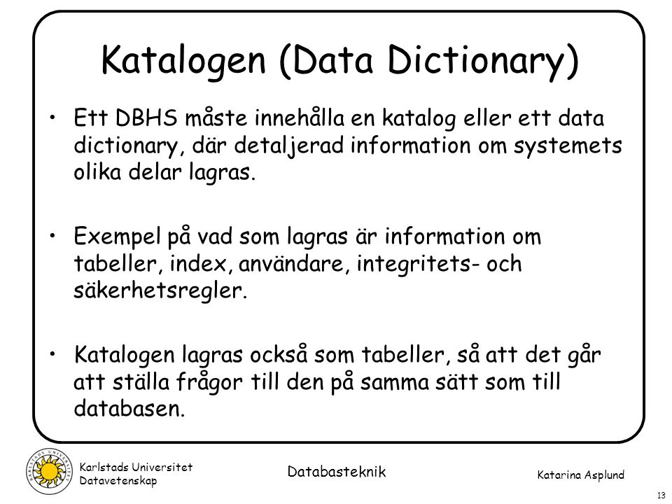 Katalogen (Data Dictionary)