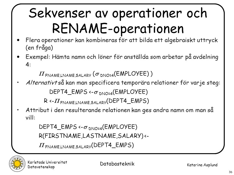 Sekvenser av operationer och RENAME-operationen
