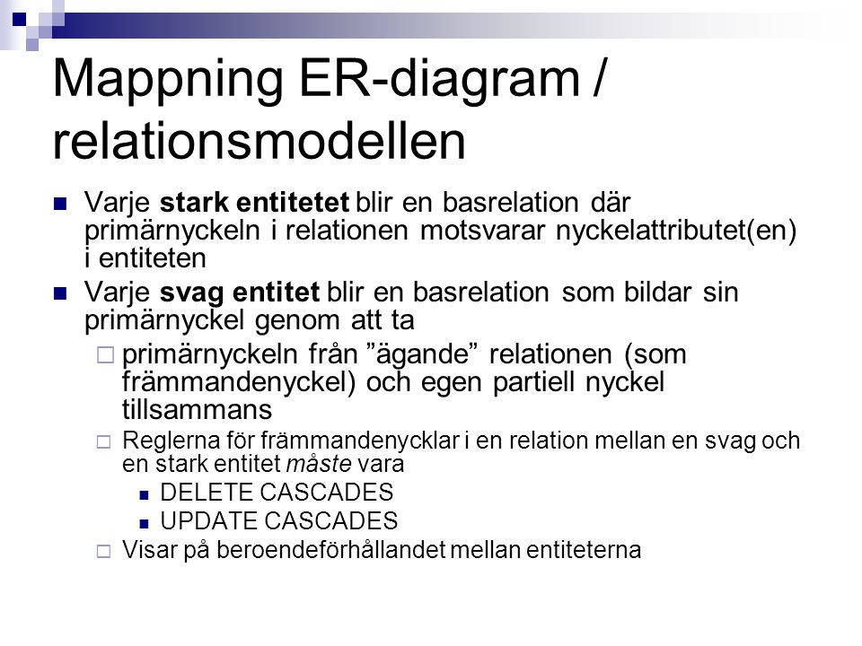 Mappning ER-diagram / relationsmodellen