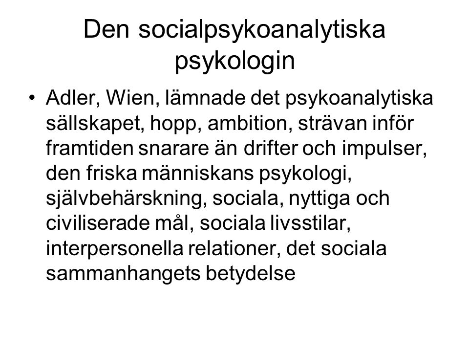 Den socialpsykoanalytiska psykologin